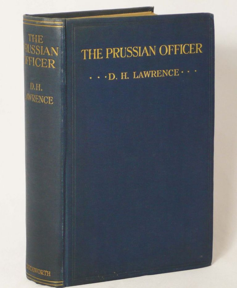 The Prussian Officer and Other Stories. DAVID HERBERT LAWRENCE.