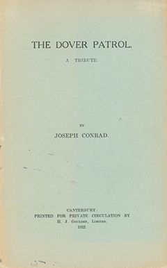 The Dover Patrol. A Tribute. JOSEPH CONRAD.