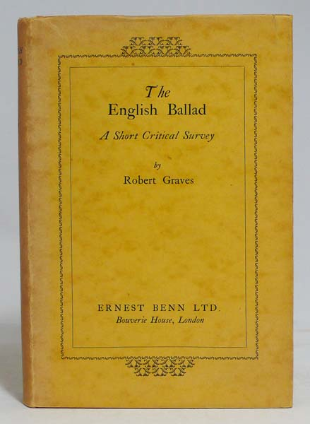 The English Ballad: A Short Critical Survey. ROBERT GRAVES.
