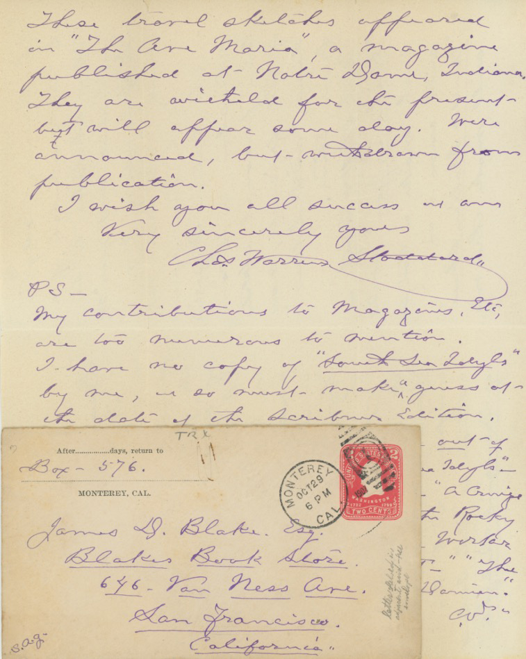 Holograph letter, signed and dated October 7, 1907, Monterey, California, to San Francisco bookseller James Blake. CHARLES WARREN STODDARD.