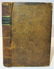 The Pleasing Library, Containing a Selection of Humorous, Entertaining, Elegant and Instructive Pieces, in Prose and Poetry; From the Most Celebrated Writers. AMERICAN LITERARY ANTHOLOGY, Nathaniel Heaton, Compiler.