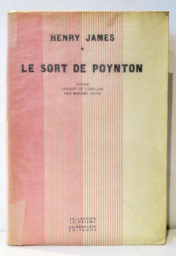 Le Sort de Poynton. Traduit de l'Anglais par Madame David. HENRY JAMES.