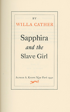 Sapphira and the Slave Girl. WILLA CATHER.