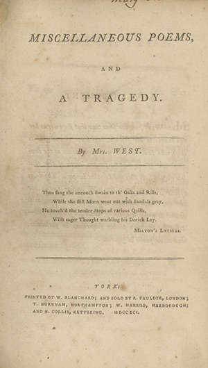 Miscellaneous Poems, and A Tragedy. JANE WEST.