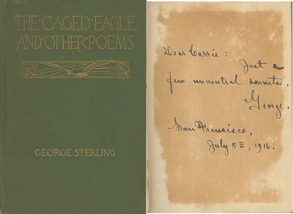 The Caged Eagle and Other Poems. GEORGE STERLING.