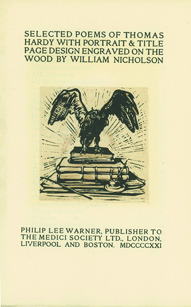 Selected Poems of . . . With Portrait & Title Page Design Engraved on Wood by William Nicholson. THOMAS HARDY.