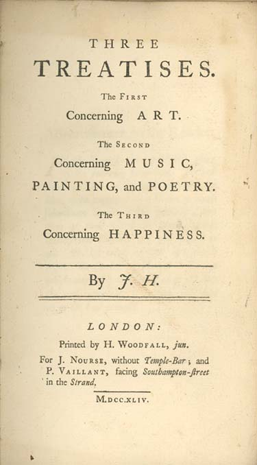 Three Treatises. The First Concerning Art. The Second Concerning Music, Painting, and Poetry. The Third Concerning Happiness. By J. H. JAMES HARRIS.