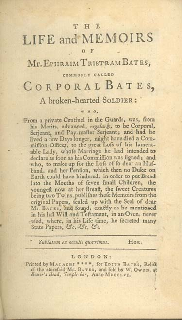 The Life and Memoirs of Mr. Ephraim Tristram Bates, Commonly Called Corporal Bates, A Broken-Hearted Soldier . . ANONYMOUS.