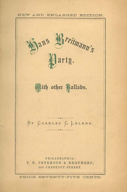 Hans Breitmann's Party. With Other Ballads . . . New and Englarged Edition. CHARLES GODFREY LELAND.