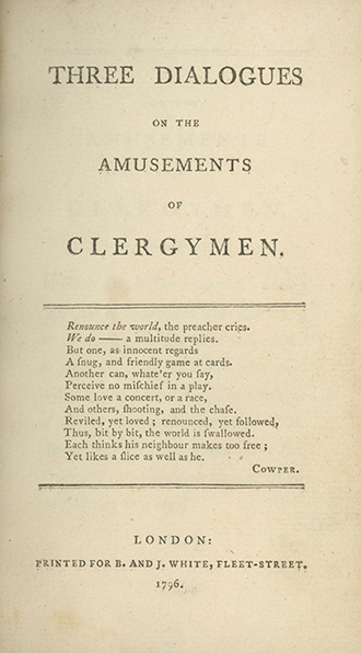 Three Dialogues on the Amusements of Clergymen. WILLIAM GILPIN.