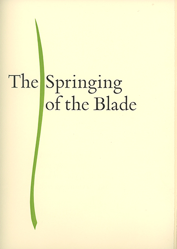 The Springing of the Blade. WILLIAM EVERSON.