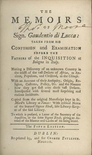 The Adventures of Sigr. Gaudentio di Lucca: Taken from His Confession and Examination Before the Fathers of the Inquisition at Bologna in Italy. IMAGINARY VOYAGES, Simon Berington.