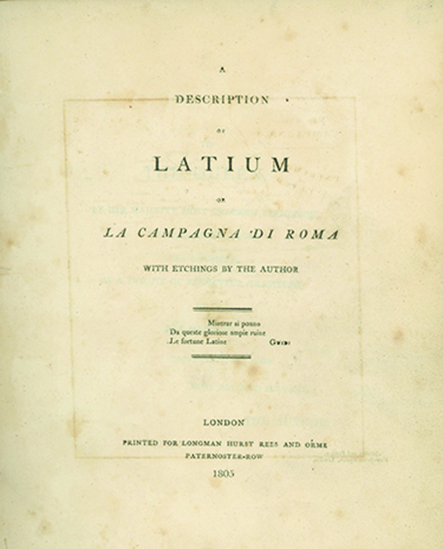 A Description of Latium or La Campagna de Roma. With Etchings by the Author. ELLIS CORNELIA KNIGHT.