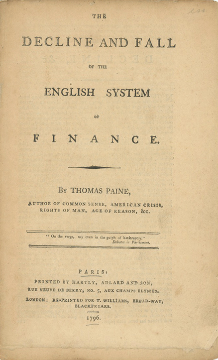 The Decline and Fall of the English System of Finance. THOMAS PAINE.