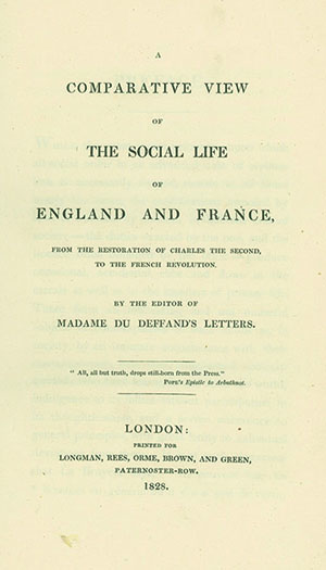 A Comparative View of the Social Life of England and France . . . By the Editor of Madame du Deffand's Letters. MARY BERRY.