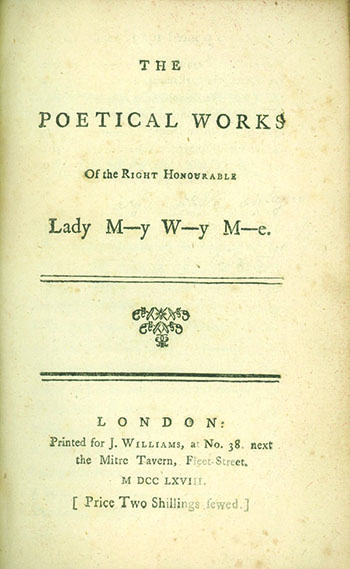 The Poetical Works of the Right Honourable Lady M--y W--y M----e. LADY MARY WORTLEY MONTAGU.