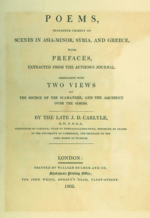 Poems, Suggested Chiefly by Scenes in Asia-Minor, Syria, and Greece, with Prefaces Extracted from the Author's Journal. Embellished with Two Views . . . By the Late J. D. Carlyle. SUSANNA MARIA CARLYLE.