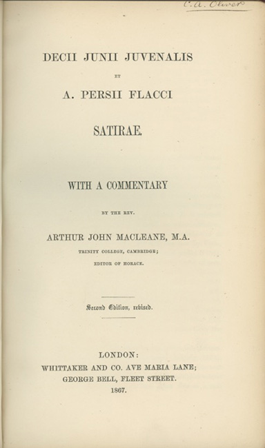 Decii Junii Juvenalis et A. Persii Flacci Satirae. With a Commentary by the Rev. Arthur John Macleane. JUVENAL AND PERSIUS.