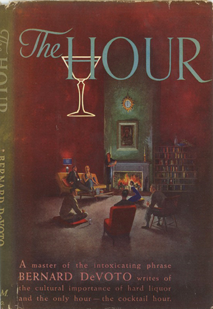 The Hour. With Illustrations by William Barss. BERNARD DEVOTO.