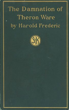 The Damnation of Theron Ware. HAROLD FREDERIC