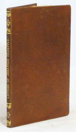 Letters of Jonathan Oldstyle, Gent. By the Author of the Sketch Book. With a Biographical Notice....