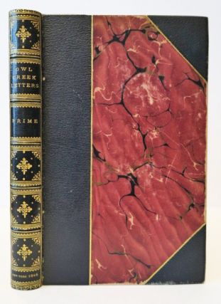 The Owl Creek Letters, and Other Correspondence. By W. WILLIAM COWPER PRIME.