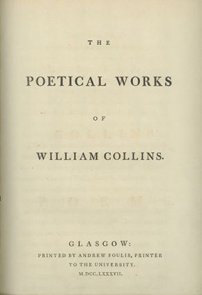 The Poetical Works of . . WILLIAM COLLINS