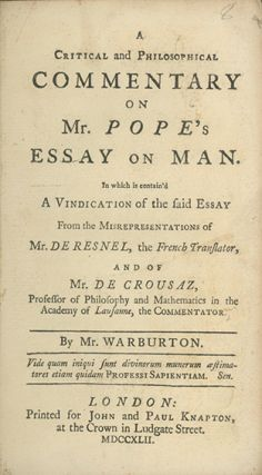 A Critical and Philosophical Commentary on Mr. Pope's Essay on Man . . ALEXANDER POPE, William Warburton.