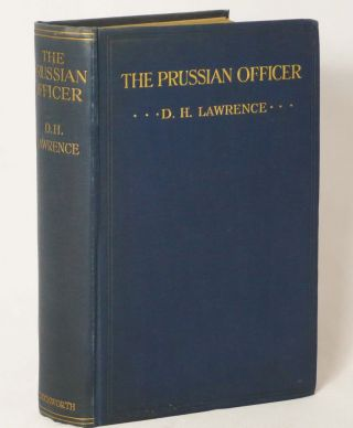 The Prussian Officer and Other Stories. DAVID HERBERT LAWRENCE