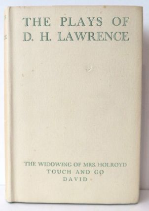 The Plays of . . DAVID HERBERT LAWRENCE.
