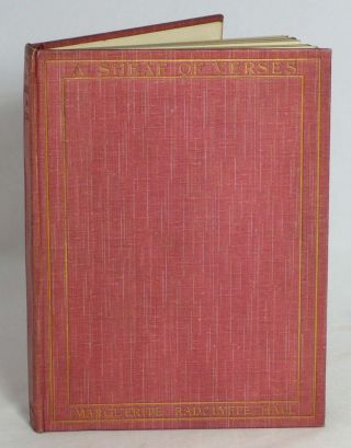 A Sheaf of Verses. Poems by . . MARGUERITE RADCLYFFE HALL.