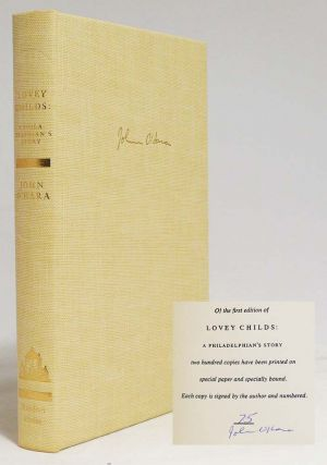Lovely Childs: A Philadelphian's Story. JOHN O'HARA