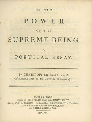 A complete set of the five Seatonian Prize Poems won by Christopher Smart, 1750-1756, viz: On the Eternity of the Supreme Being, A Poetical Essay; On the Immensity of the Supreme Being. A Poetical Essay; On the Omniscience of the Supreme Being, A Poetical Essay; On the Power of the Supreme Being. A Poetical Essay; On the Goodness of the Supreme Being. A Poetical Essay. CHRISTOPHER SMART.