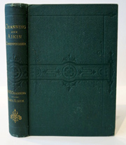 Correspondence of William Ellery Channing, D.D. and Lucy Aiken, from 1826 to 1842. Edited by Anna Letitia de Breton. WILLIAM ELLERY AND LUCY AIKEN CHANNING.