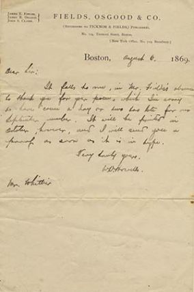 Original holograph note signed and dated Boston, August 6, 1869, to John Greenleaf Whittier. WILLIAM DEAN HOWELLS.