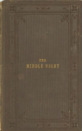 The Middle Night. ANONYMOUS.