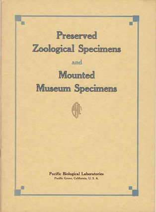"Pacific Biological Laboratories Catalog, Comprising the Complete ""Mounted Museum Specimens""..."