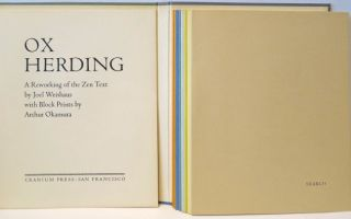 Ox Herding: A Reworking of the Zen Text by Joel Weishaus with Block Prints by Arthur Okamura. JOEL WEISHAUS.