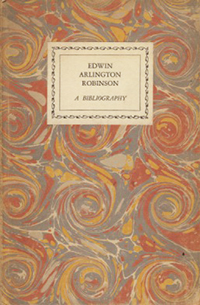 A Bibliography of Edwin Arlington Robinson. LUCIUS AND ROBERT J. BULKEY BEEBE.