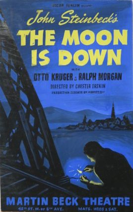 Eight original art works for different versions of a theater poster advertising Oscar Serlin's production of the Broadway debut of John Steinbeck's play The Moon is Down, New York, 1942. Together with one version of a printed poster.