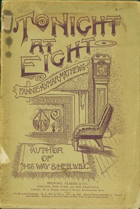 To-night at Eight: Comedies and Comediettas. FANNIE AYMAR MATHEWS