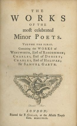 The Works of the Most Celebrated Minor Poets . . . New Before Collected and Published Together. In Two Volumes. [With:] Cogan, Francis, editor. A Supplement to the Works of the Most Celebrated Minor Poets . . .