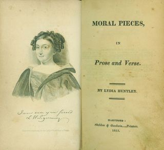 Moral Pieces in Prose and Verse. LYDIA HUNTLEY SIGOURNEY