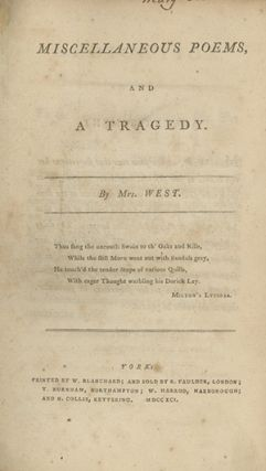 Miscellaneous Poems, and A Tragedy. JANE WEST