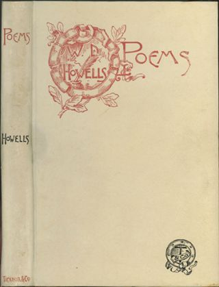 Poems. WILLIAM DEAN HOWELLS.