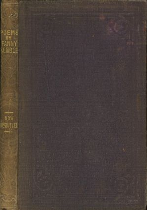 Poems, by Frances Anne Butler, (Late Fanny Kemble.). FRANCES ANNE KEMBLE BUTLER