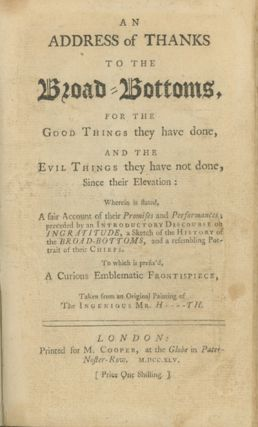 An Address of Thanks to the Broad-Bottoms, for the Good Things They Have Done, and the Evil...