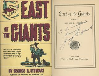 East of the Giants: A Novel. GEORGE R. STEWART