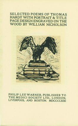 Selected Poems of . . . With Portrait & Title Page Design Engraved on Wood by William Nicholson....