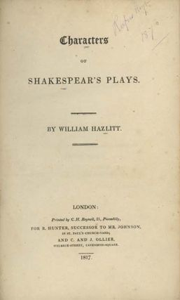 Characters of Shakespeare's Plays. SHAKESPEARE, William Hazlitt